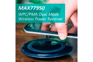 MAX77950 — универсальный приемник беспроводной энергии